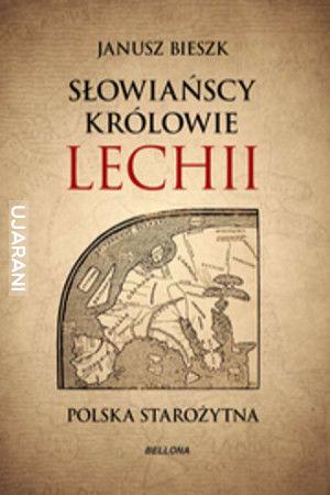 Przepis na pseudohistoryczny bestseller. Cała postprawda o Imperium Lechitów