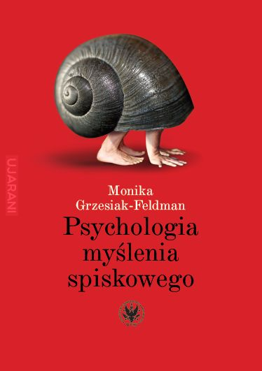 Polecam: Psychologia myślenia spiskowego