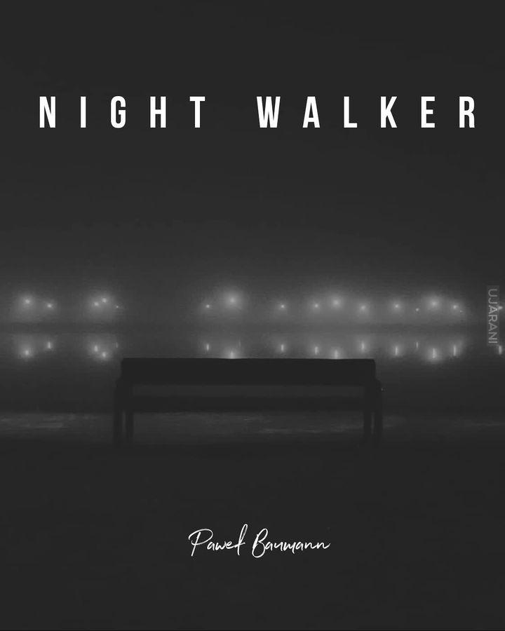 """Taki mały projekt pt: """"Night Walker"""". Miłego spaceru ulicami Nowej Huty ;)"""