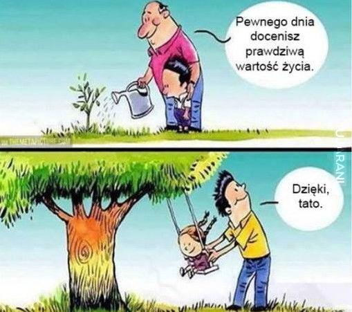 Słowa rodziców często doceniamy po latach