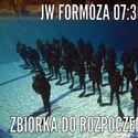 Zbiórka JW FORMOZA ;)