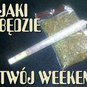 Jaki będzie twój weekend? Ja już wiem jaki będzie mój.