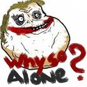 Why so alone?