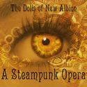 Steampunk Opera - Dolls of New Albion