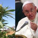 Papież Franciszek przeciwko legalizacji marihuany..