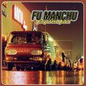 Fu Manchu - Boogie Van
