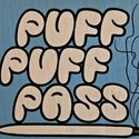 Puff Puff Pass.