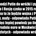 Rosja 2015 i głębszy przekaz